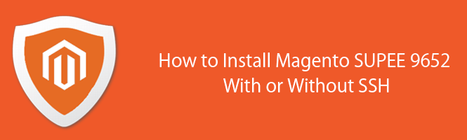 img_How to Install Magento SUPEE 9652 With or Without SSH