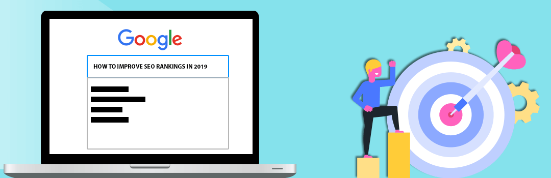Effective ways to Improve Your SEO Rankings With These Easy peasy Tips in 2019