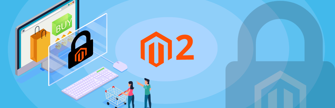 How to secure Magento 2 online stores