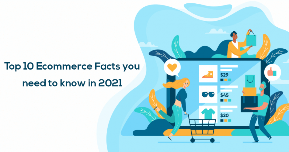 Top-10-Ecommerce-Facts-you-need-to-know-