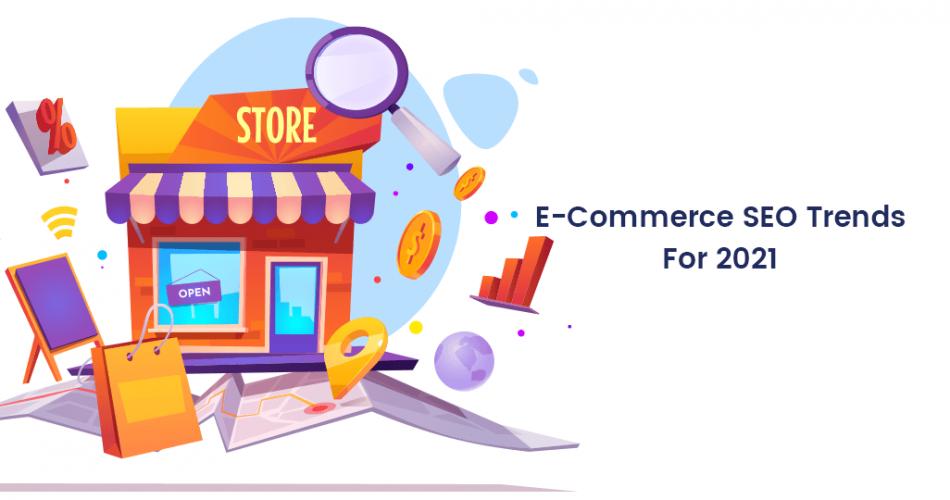 E-Commerce-SEO-Trends-For-2021-950x500.p
