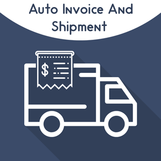 Magento 2 Auto Invoice And Shipment