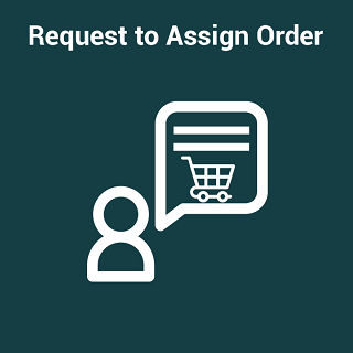 Request to Assign Order For Magento 2